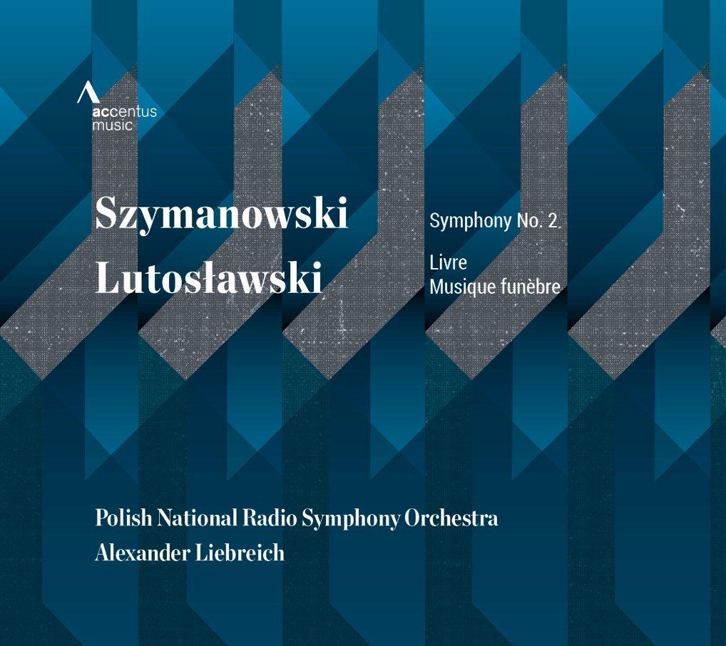 cover szymanowski 2 liebreich accentus
